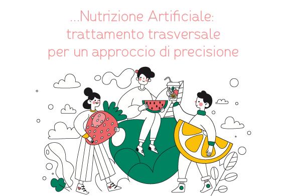 DALLA RICERCA AL PIACERE DELLA TAVOLA. Nutrizione Artificiale: trattamento trasversale per un approccio di precisione