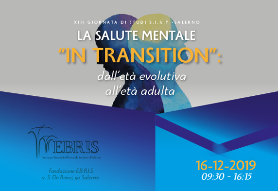 "XII GIORNATA DI STUDI S.I.R.P. - La salute mentale ""in transition"": dall'età evolutiva all'età adulta"